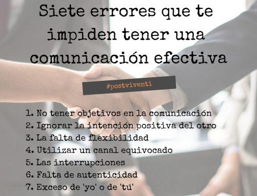 Siete errores que impiden una comunicación efectiva