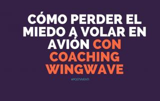 cómo-perder-miedo-volar-coaching-wingwave