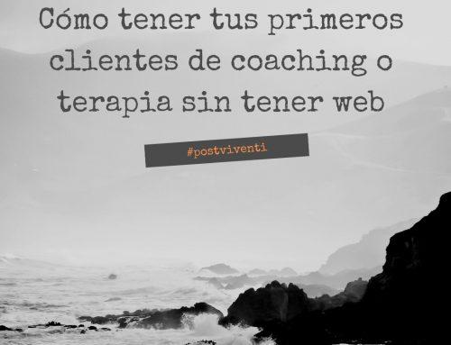Cómo llegar a tus clientes de coaching o terapia sin tener página web